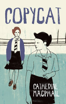 Read on Copycat by Catherine MacPhail