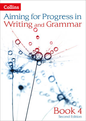 Progress in Writing and Grammar: Book 4 by Caroline Bentley-Davies, Gareth Calway, Robert Francis, Mike Gould