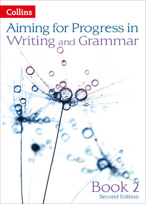Aiming for Progress in Writing and Grammar by Caroline Bentley-Davies, Gareth Calway, Robert Francis, Keith West
