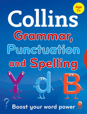 Collins Primary Grammar, Punctuation and Spelling by Collins Dictionaries
