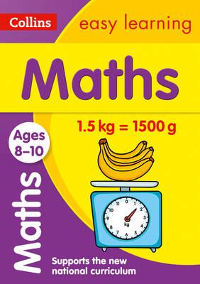 Maths Ages 8-10 by Collins Easy Learning