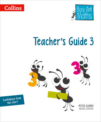Busy Ant Maths Teacher's Guide 3 by Jeanette A. Mumford, Sandra Roberts, Jo Power, Elizabeth Jurgensen