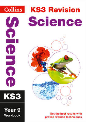 Collins KS3 Revision and Practice - New Curriculum KS3 Science Year 9 Workbook by Collins KS3