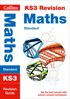 Collins KS3 Revision and Practice - New Curriculum KS3 Maths (Standard) Revision Guide by Collins KS3