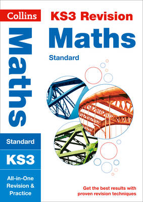Collins KS3 Revision and Practice - New Curriculum KS3 Maths (Standard) All-in-One Revision and Practice by Collins KS3