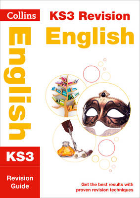 Collins KS3 Revision and Practice - New Curriculum KS3 English Revision Guide by Collins KS3