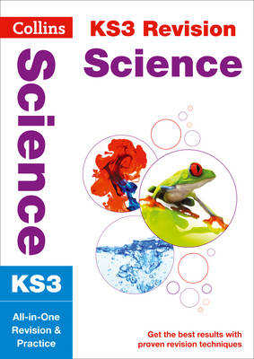 KS3 Science All-in-One Revision and Practice by Collins KS3