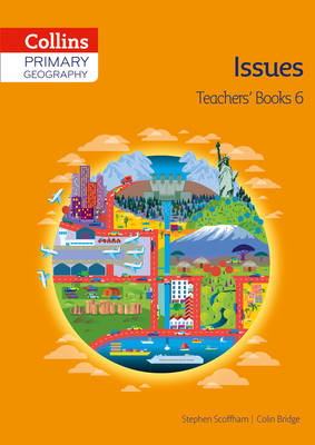 Collins Primary Geography Teacher's Book 6 by Stephen Scoffham, Colin Bridge