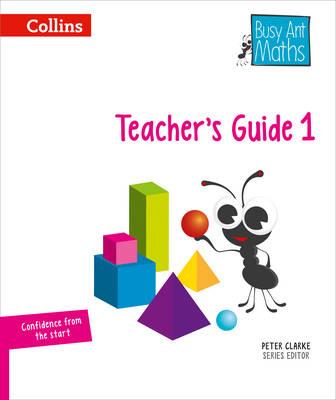 Busy Ant Maths - Teacher's Guide 1 by Jo Power, Rachel Axten-Higgs, Nicola Morgan, Jeanette A. Mumford