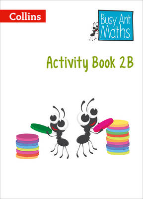 Busy Ant Maths - Year 2 Activity Book 2B by Louise Wallace, Cherri Moseley, Caroline Clissold, Jo Power