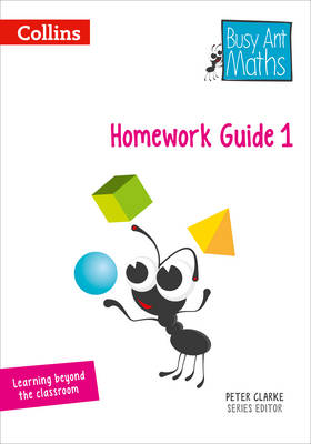 Busy Ant Maths Homework Guide 1 by Nicola Morgan, Rachel Axten-Higgs, Jo Power, Jeanette A. Mumford
