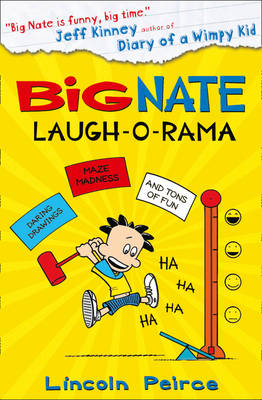 Big Nate: Laugh-o-rama by Lincoln Peirce