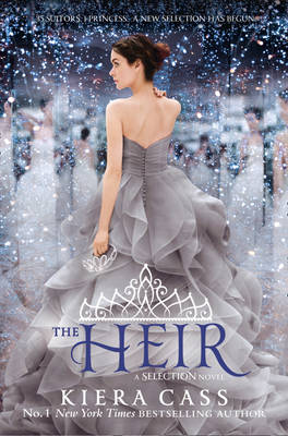 The Heir (the Selection, Book 4) by Kiera Cass