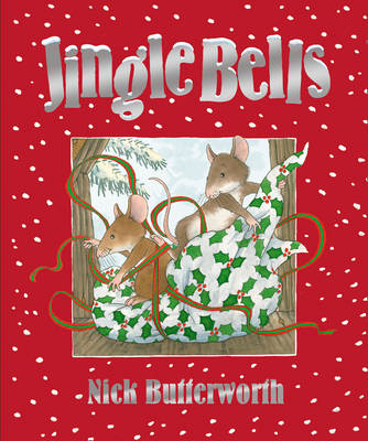 Jingle Bells by Nick Butterworth