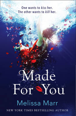 Made For You by Melissa Marr