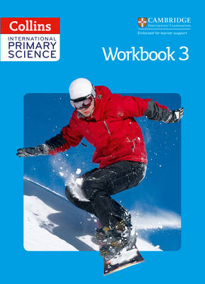 International Primary Science Workbook 3 by Fiona MacGregor, Karen Morrison, Tracey Baxter, Sunetra Berry