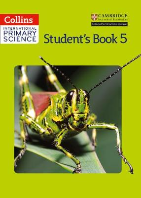 International Primary Science Student's Book 5 by Daphne Paizee, Tracey Baxter, Karen Morrison, Sunetra Berry