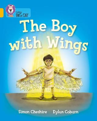 The Boy with Wings Band 09/Gold by Simon Cheshire