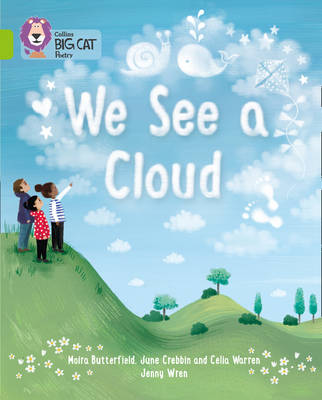 We See a Cloud Band 11/Lime by June Crebbin, Moira Butterfield, Celia Warren