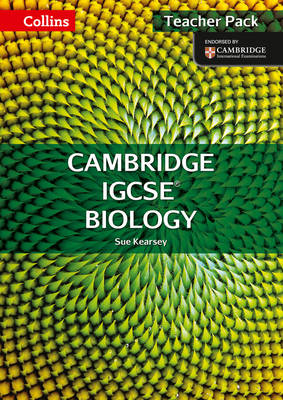 Cambridge IGCSE Biology Teacher Pack by Sue Kearsey