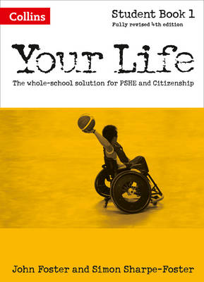 Your Life: Student Book 1 by John Foster, Simon Foster