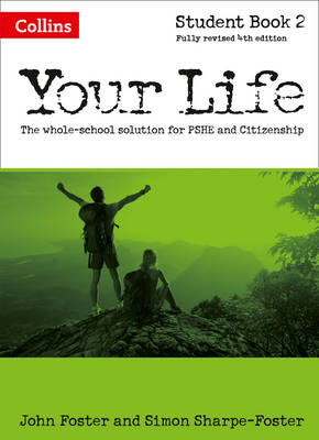 Your Life: Student Book 2 by John Foster, Simon Foster