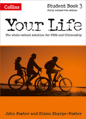 Your Life: Student Book 3 by John Foster, Simon Foster