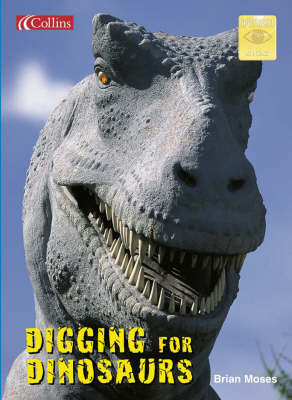 Digging for Dinosaurs by Brian Moses