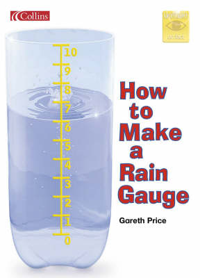 How to Make a Rain Gauge by Gareth Price
