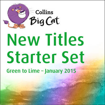 Collins Big Cat Sets - New Titles Starter Set January 2015 by