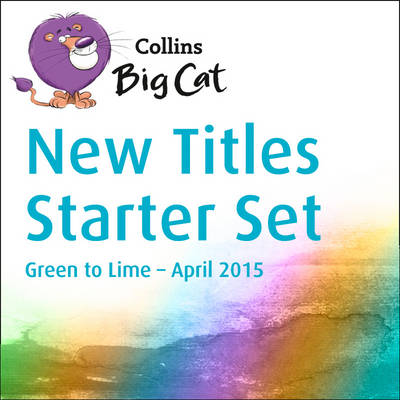 Collins Big Cat Sets - New Titles Starter Set April 2015 by