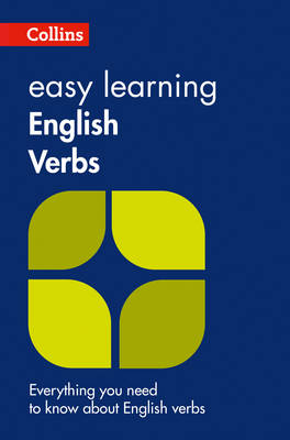Easy Learning English Verbs Everything You Need to Know About English Verbs by
