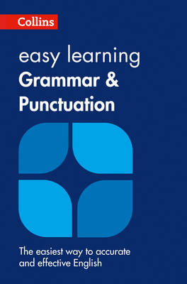 Collins Easy Learning English Easy Learning Grammar and Punctuation by