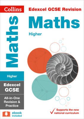 Edexcel GCSE Maths Higher All-in-One Revision and Practice by Collins GCSE