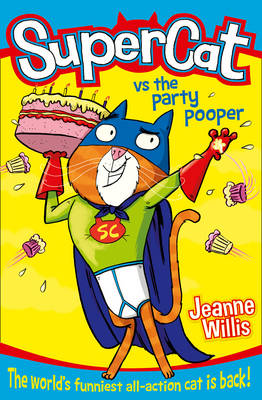 Supercat vs the Party Pooper by Jeanne Willis