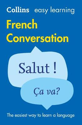 Collins Easy Learning French Conversation [2nd Edition] by Collins Dictionaries