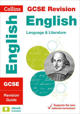 GCSE English Language and English Literature Revision Guide by Collins GCSE