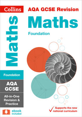 AQA GCSE Maths Foundation Tier All-in-One Revision and Practice by