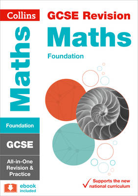 Collins GCSE Revision and Practice - New Curriculum GCSE Maths Foundation Tier All-in-One Revision and Practice by Collins GCSE