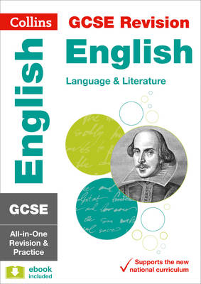 Collins GCSE Revision and Practice - New Curriculum GCSE English Language and English Literature All-in-One Revision and Practice by Collins GCSE