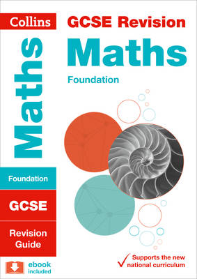 Collins GCSE Revision and Practice - New Curriculum GCSE Maths Foundation Tier Revision Guide by Collins GCSE