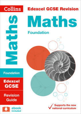 Edexcel GCSE Maths Foundation Tier Revision Guide by Collins GCSE