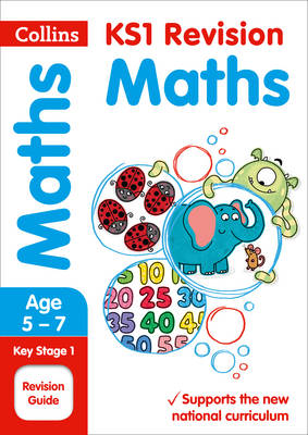 KS1 Maths SATs Revision Guide 2018 Tests by Collins KS1