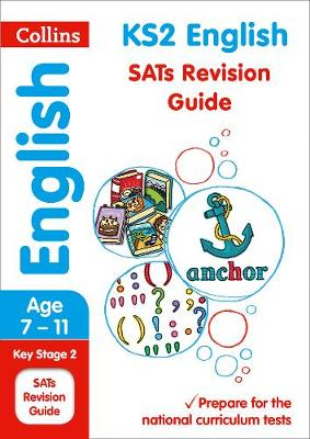 KS2 English SATs Revision Guide 2018 Tests by Collins KS2