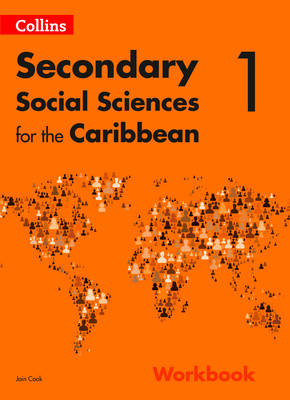 Collins Secondary Social Studies for the Caribbean: Workbook 1 by