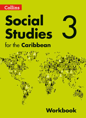 Collins Secondary Social Studies for the Caribbean - Workbook 3 by