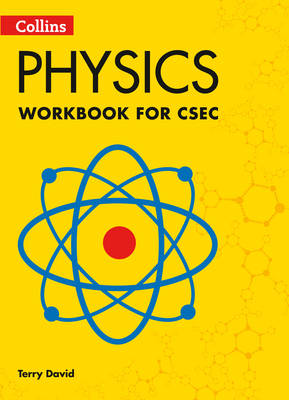 Collins CSEC Physics CSEC Physics Workbook by Terry David