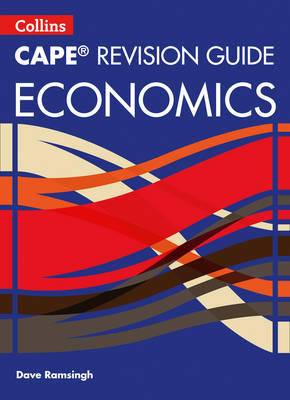 CAPE Economics Revision Guide by Davendrath Ramsingh