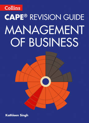 CAPE Management of Business Revision Guide by Kathleen Singh