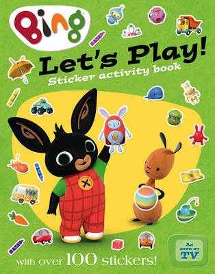 Bing: Let's Play Sticker Activity Book by